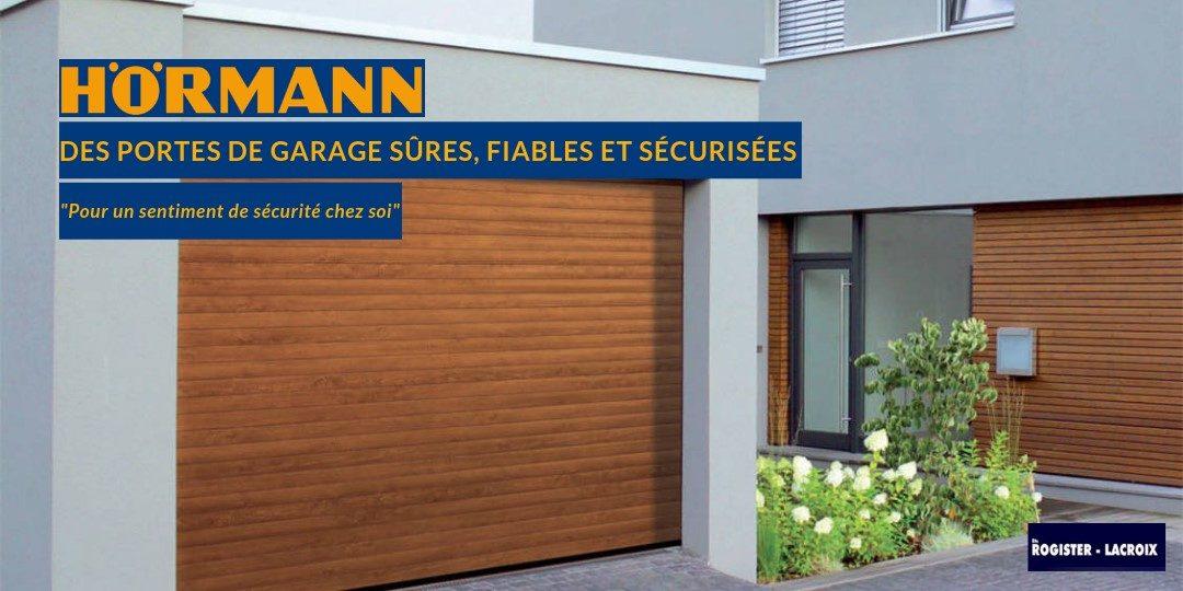 Porte de garage Hörmann : pour un garage sécurisé et sûr
